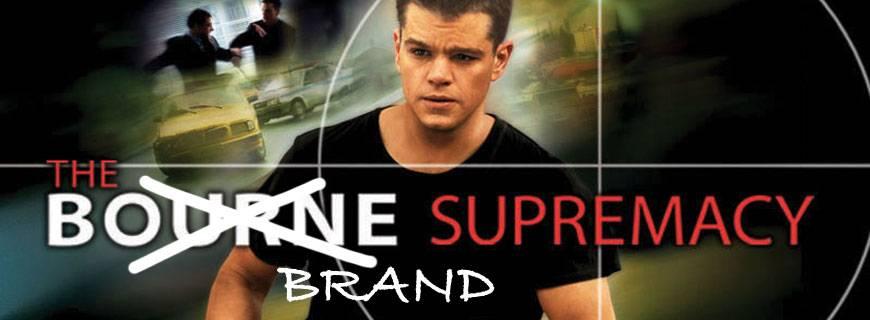 The Brand Supremacy!